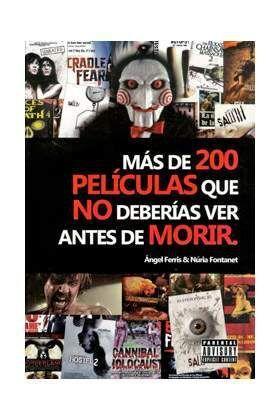 MAS DE 200 PELICULAS QUE NO DEBERIAS VER ANTES DE MORIR