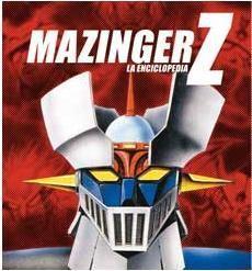 MAZINGER Z. LA ENCICLOPEDIA VOL.1