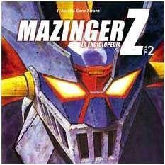 MAZINGER Z. LA ENCICLOPEDIA VOL.2