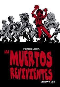 LOS MUERTOS REVIVIENTES. LIBRACO UNO