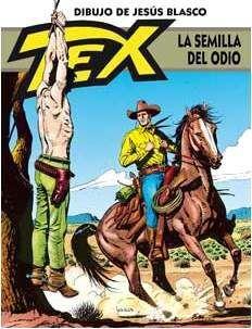 TEX. LA SEMILLA DEL ODIO