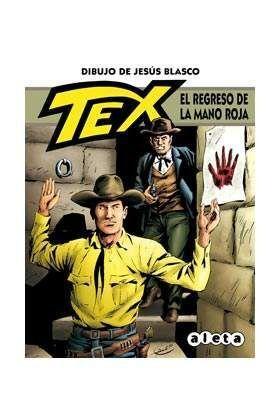 TEX: EL REGRESO DE LA MANO ROJA