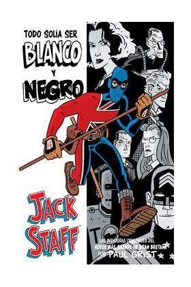 JACK STAFF #01: TODO SOLIA SER BLANCO Y NEGRO