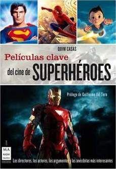 PELICULAS CLAVE DEL CINE DE SUPERHEROES