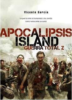 APOCALIPSIS ISLAND 4: GUERRA TOTAL Z