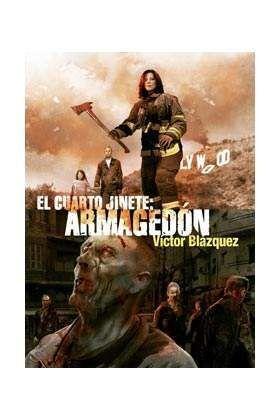 EL CUARTO JINETE. ARMAGEDON