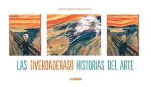 LAS VERDADERAS HISTORIAS DEL ARTE
