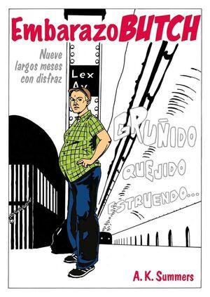 EMBARAZO BUTCH: NUEVE LARGOS MESES CON DISFRAZ