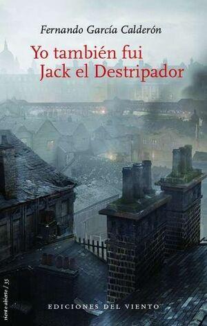 YO TAMBIEN FUI JACK EL DESTRIPADOR