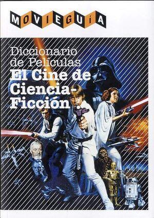 DICCIONARIO DE PELICULAS. EL CINE DE CIENCIA FICCION