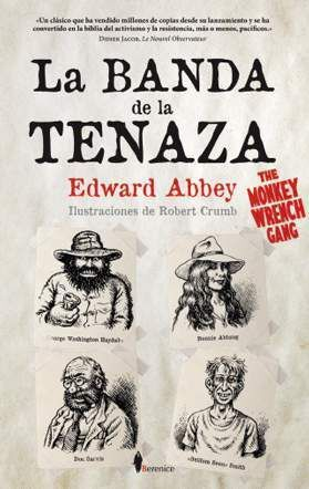 LA BANDA DE LA TENAZA (THE MONKEY WRENCH GANG)