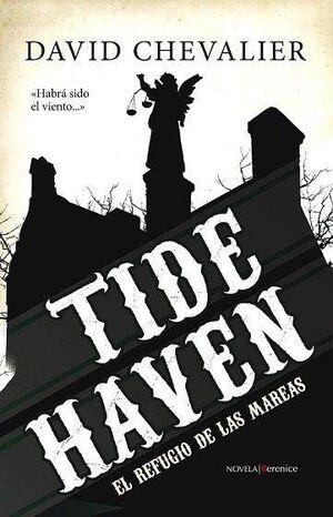 TIDE HAVEN: EL REFUGIO DE LAS MAREAS