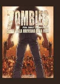 ZOMBIES #02. DE LA BREVEDAD DE LA VIDA (COMIC)