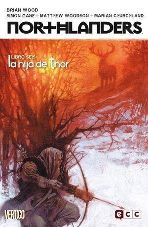 NORTHLANDERS #06. LA HIJA DE THOR