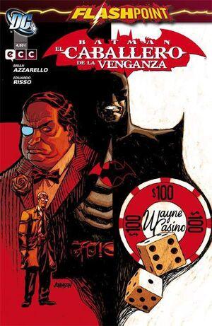 BATMAN: EL CABALLERO DE LA VENGANZA (FLASHPOINT)