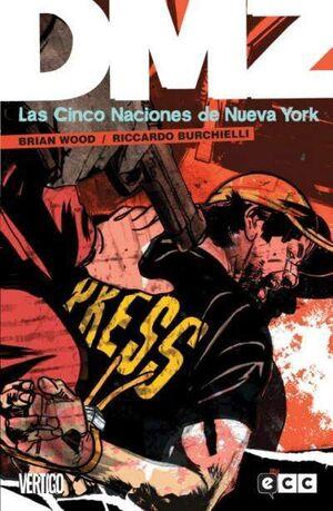 DMZ #12. LAS CINCO NACIONES DE NUEVA YORK