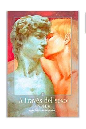 A TRAVES DEL SEXO #01