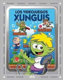 LOS VIDEOJUEGOS XUNGUIS