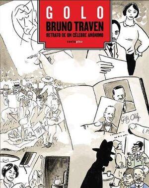 B. TRAVEN. RETRATO DE UN ANONIMO CELEBRE