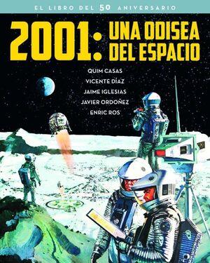 2001: UNA ODISEA DEL ESPACIO (EL LIBRO DEL 50 ANIVERSARIO)