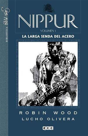 NIPPUR #01. LA LARGA SENDA DEL ACERO