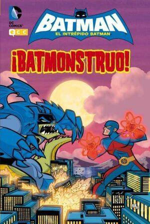 EL INTREPIDO BATMAN: BATMONSTRUO