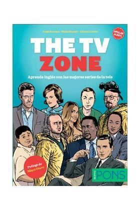 THE TV ZONE. APRENDE INGLES CON LAS MEJORES SERIES DE LA TELE