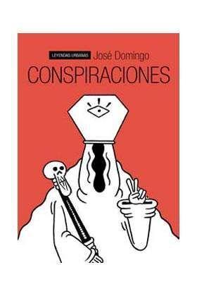 CONSPIRACIONES (LEYENDAS URBANAS)