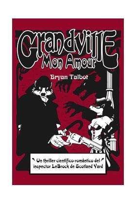 GRANDVILLE #02. MON AMOUR