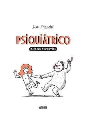 PSIQUIATRICO #02 CRAZY SEVENTIES