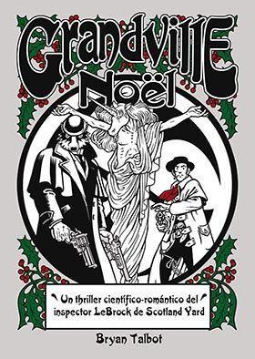 GRANDVILLE #04 NOEL