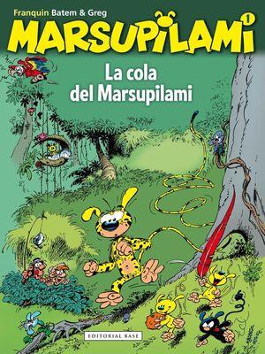 MARSUPILAMI #01 LA COLA DEL MARSUPILAMI