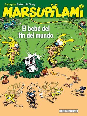 MARSUPILAMI #02 EL BEBE DEL FIN DEL MUNDO