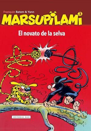 MARSUPILAMI #03 EL NOVATO DE LA SELVA