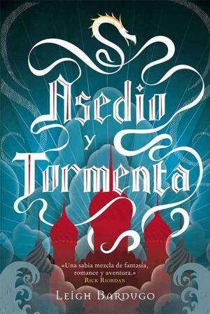 GRISHAVERSE II. ASEDIO Y TORMENTA