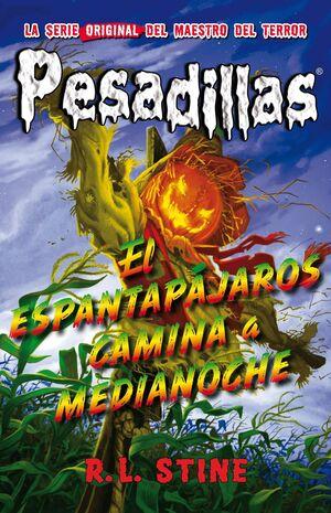 PESADILLAS 02: EL ESPANTAPAJAROS CAMINA A MEDIANOCHE