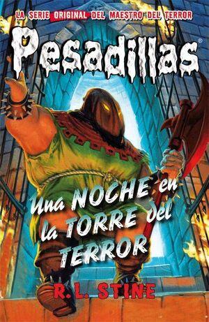 PESADILLAS 05: UNA NOCHE EN LA TORRE DEL TERROR