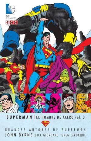 GRANDES AUTORES DE SUPERMAN: JOHN BYRNE - SUPERMAN: EL HOMBRE DE ACERO #03