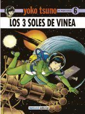 YOKO TSUNO #06. LOS 3 SOLES DE VINEA