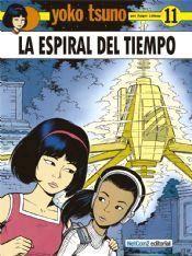 YOKO TSUNO #11. LA ESPIRAL DEL TIEMPO