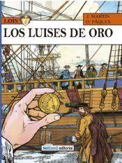 LOIS #02. LOS LUISES DE ORO