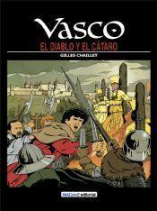 VASCO #07. EL DIABLO Y EL CATARO