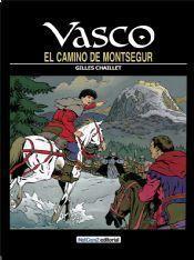 VASCO #08. EL CAMINO DE MONTSEGUR