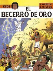 KEOS #03. EL BECERRO DE ORO