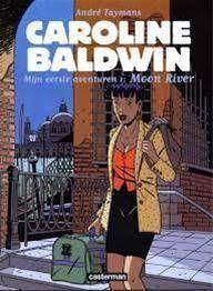 CAROLINE BALDWIN #01. MOON RIVER