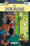 ALIX #09. EL DIOS SALVAJE