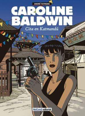 CAROLINE BALDWIN #02: CITA EN KATMANDU