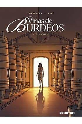 VIÑAS DE BURDEOS #02. EL ENOLOGO