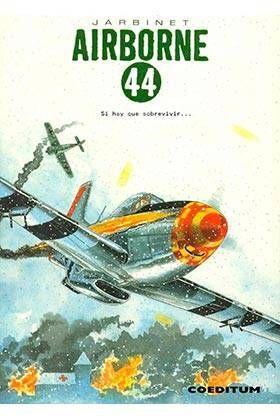 AIRBORNE 44 #03. SI HAY QUE SOBREVIVIR... (INTEGRAL)