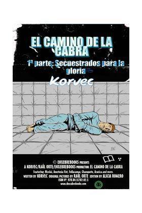 EL CAMINO DE LA CABRA 01. SECUESTRADOS PARA LA GLORIA